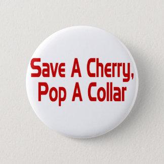 Save A Cherry 6 Cm Round Badge