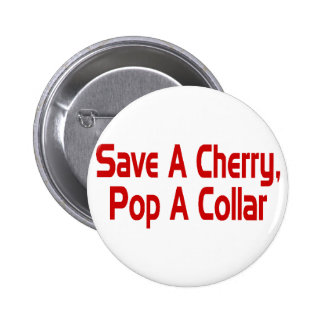Save A Cherry 6 Cm Round Badge