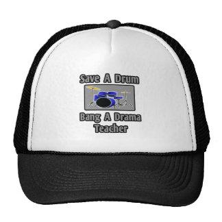 Save a Drum...Bang a Drama Teacher Hats