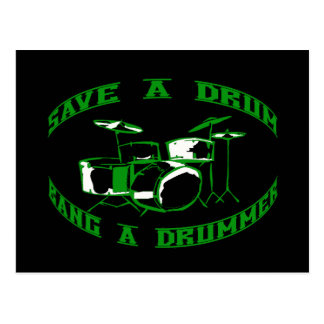 Save a Drum - Bang a Drummer in green Postcard