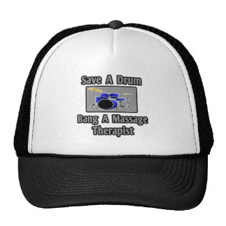Save a Drum...Bang a Massage Therapist Mesh Hats