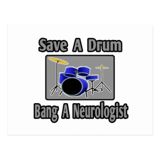 Save a Drum...Bang a Neurologist Postcard
