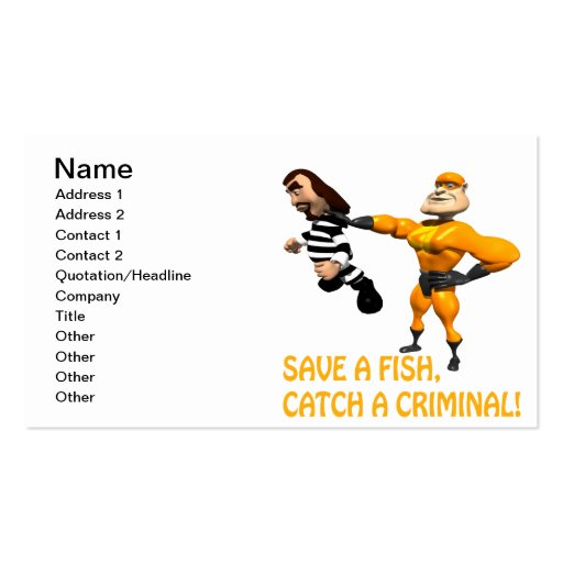 Save A Fish Catch A Criminal Business Card