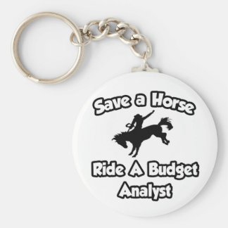 Save a Horse, Ride a Budget Analyst Key Chain