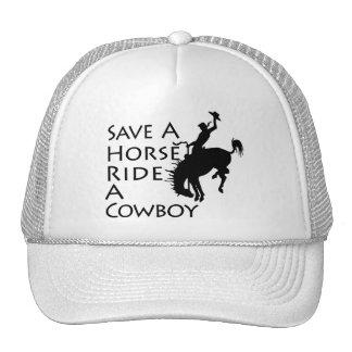 Save A Horse Ride A Cowboy Hat