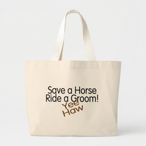 Save A Horse Ride A Groom Tote Bag