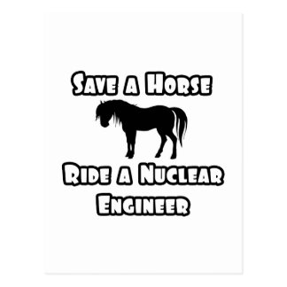 Save a Horse, Ride a Nuclear Engineer Postcard