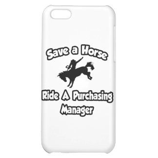 Save a Horse, Ride a Purchasing Manager iPhone 5C Cases