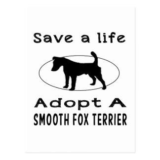 Save a life adopt a Smooth Fox Terrier Postcard