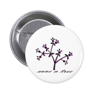 Save a Tree Pink 6 Cm Round Badge