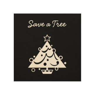 Save a Tree Typography Christmas Tree Wood Wood Wall Decor