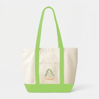 Save a tree, use a reusable bag! impulse tote bag