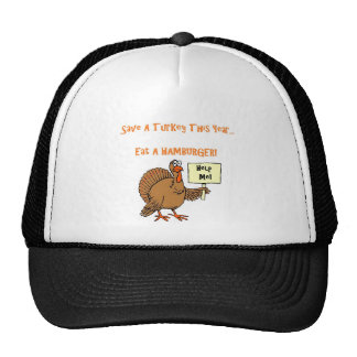 Save a Turkey...Eat a Hamburger! Cap