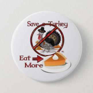 Save a Turkey Eat More Pie THANKSGIVING 7.5 Cm Round Badge