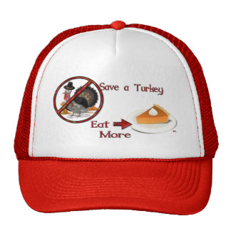 Save a Turkey Eat More Pie THANKSGIVING Hats