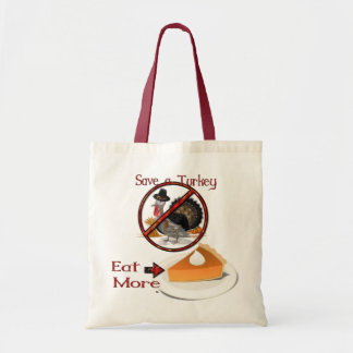 Save a Turkey Eat More Pie THANKSGIVING Tote Bags