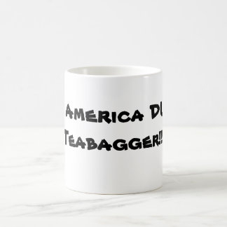 Save AMERICA DUNK  the TEAPARTY!  those $#@% Basic White Mug