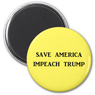 SAVE AMERICA, IMPEACH TRUMP MAGNET