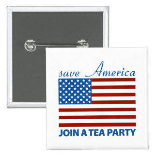 Save American - Join a TEA Party 15 Cm Square Badge
