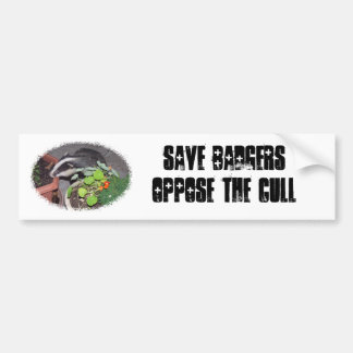Save BADGERS, oppose the Cull, bumper car stickers Bumper Sticker