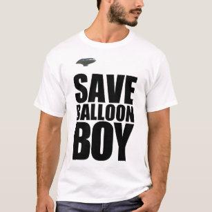 SAVE BALLOON BOY T-Shirt