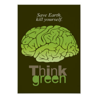 Save earth, kill yourself - posters