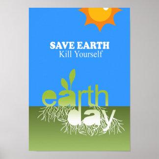 SAVE EARTH, KILL YOURSELF PRINT