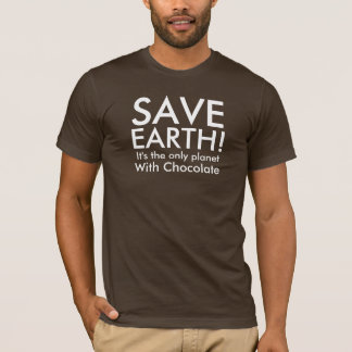 SAVE EARTH! T-Shirt