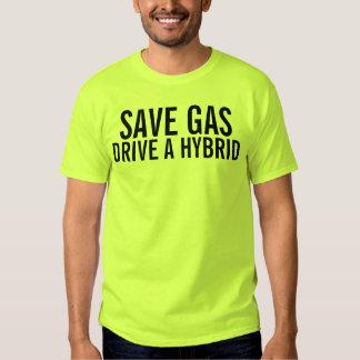 Save Gas! Drive a Hybrid Shirt