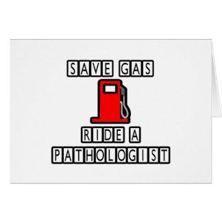 Save Gas...Ride A Pathologist Card