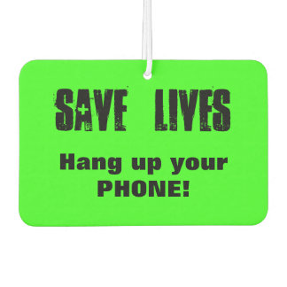 Save Lives - Hang up your Phone! Safe Driving