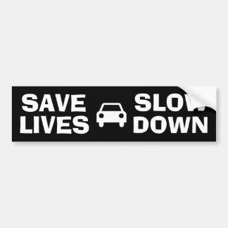 Save Lives Slow Down Bumper Sticker