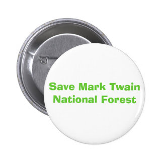 Save Mark Twain National Forest Pins