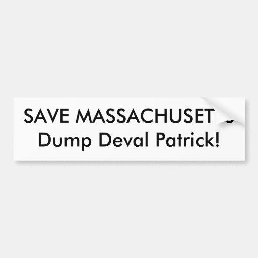 SAVE MASSACHUSETTS Dump Deval Patrick! Bumper Sticker