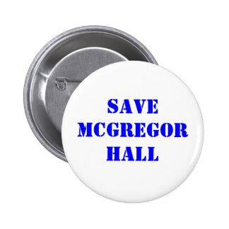 Save McGregor Hall 6 Cm Round Badge