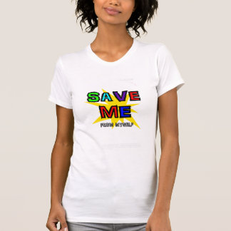 Save Me From Myself T-Shirt