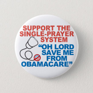 SAVE ME FROM OBAMACARE Buttons