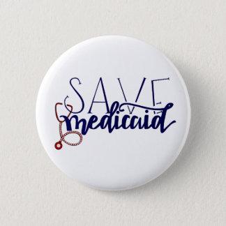 Save Medicaid 6 Cm Round Badge