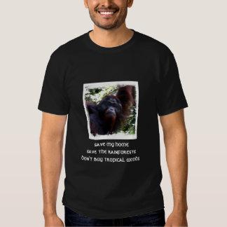 save my homesave the rainforestsdon't buy tropi... shirts
