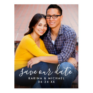 Save Our Date | Hand Lettered Script Photo Postcard
