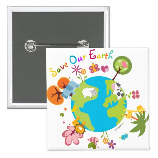 Save Our Earth Badge Button