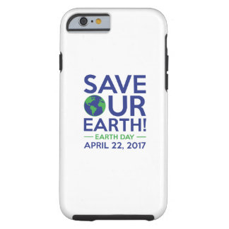 Save Our Earth Tough iPhone 6 Case
