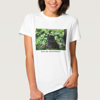 Save our environment Tiger top Shirts