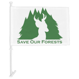 Save Our Forests Car Flag