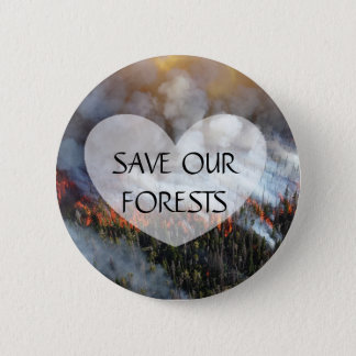 Save our Forests Forest Fire Button
