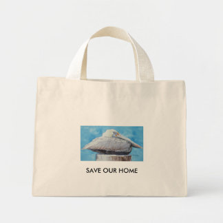 SAVE OUR HOME - Seated Brown Pelican Mini Tote Bag