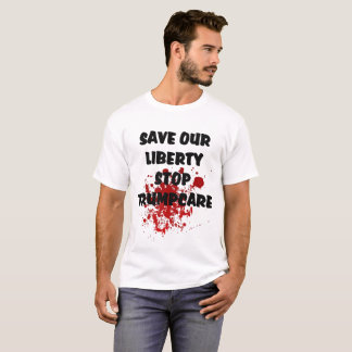 Save Our Liberty Stop Trumpcare Mens Basic T-Shirt