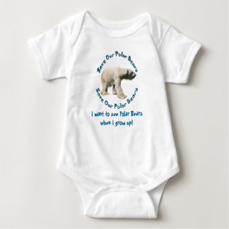Save Our Polar Bears Baby wants to see Polar Bears Baby Bodysuit
