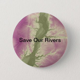 Save Our Rivers Environmental Button-editable text 6 Cm Round Badge