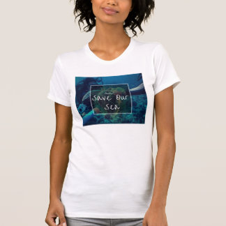 Save Our Sea Turtles T-Shirt